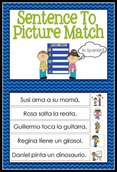 Sentence to picture match in Spanish is a collection of 33 sentence picture match up cards.   Mix the picture and sentence cards up, and students will need to carefully read each sentence and find the matching picture. When introducing the activity begin with only 5 picture sentence match up cards, and as students grow in confidence introduce more cards.  Once you have completed the activity try giving students just the pictures and see if they can create their own sentence to go with it.