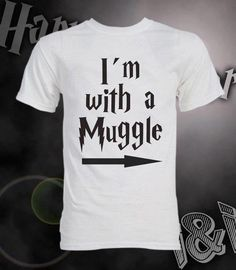 For the times I hang out with my muggles.