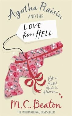 Agatha Raisin and the Love from Hell by M.C. Beaton, http://www.amazon.co.uk/dp/B002RCZAO0/ref=cm_sw_r_pi_dp_frhAtb122BDAZ