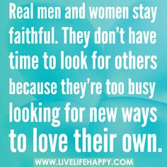 Real Men And Women Stay Faithful