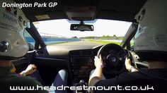 A day with Headrest mount coaching Glyn in his VW Golf R around Donington park GP www.headrestmount.co.uk #InCarCameraMount #TrackDay