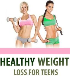 Healthy weight lose for teens