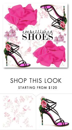 """Embellished Shoes"" by eternal-collection ❤ liked on Polyvore featuring Dolce&Gabbana, contest, contestentry, fashionset, shoeset and embellishedshoes"