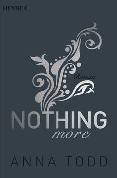 Anna Todd - Nothing more (AFTER-Serie Band #6 bzw. Landon Gibson #1)