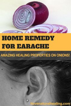 Got An Ear Ache? You Won't Believe What Onions Can Do To Your Ear Infections! Amazing Healing Properties On Onions!