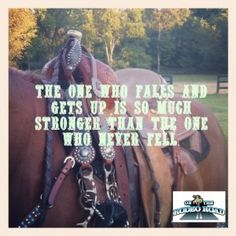The one who falls and gets back up is so much stronger than the one who never fell. <3