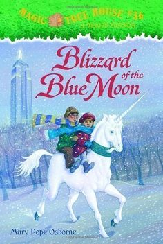 Blizzard of the Blue Moon (Magic Tree House #36) by Osborne, Mary Pope (2006)