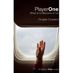 "Read ""Player One: What is to Become of Us What is to Become of Us"" by Douglas Coupland available from Rakuten Kobo. In his 2010 CBC Massey Lectures acclaimed novelist and visual artist Douglas Coupland explores the modern crises of time. Douglas Coupland, Player One, Story Setting, Book Suggestions, Waiting For Her, Book Authors, Bestselling Author, Book Worms, Audio Books"