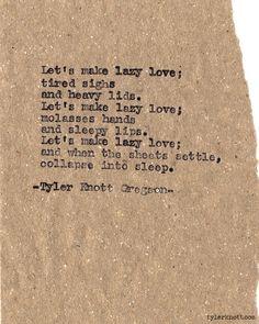 Typewriter Series #481 by Tyler Knott Gregson
