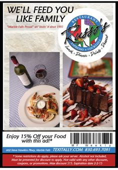 Russo's Fine Dining – Enjoy 15% Off with your Food with this ad!   wearemarblefalls.com