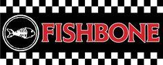 FISHBONE:  Upcoming August show!!!