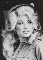 Dolly Parton- Favorite singer since I was 2