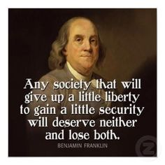 """Any society that will give up a little liberty to gain a little security will deserve neither and lose both."" Dont Tread On Me, Sun Quotes, Wise Quotes, Famous Quotes, Words Quotes, Motivational Quotes, Inspirational Quotes, Sayings, Picture Quotes"