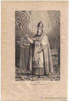 San Anacleto - Papa y Martir - 13 de Julio - Estampa tipo Grabado 29 X 20 CM (Arte - Arte Religioso - Grabados)