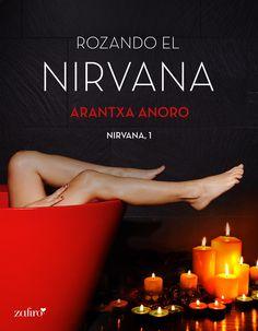 19º Reseña 2016 Bookceando Entre Letras: ROZANDO EL NIRVANA - ARANTXA ANORO