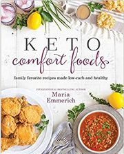 Keto Comfort Foods Maria Emmerich PDF   Keto Comfort Foods Maria Emmerich EPUB   Keto Comfort Foods Maria Emmerich MOBI   Read online