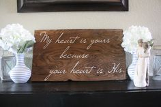 My Heart is Yours Reclaimed Wood Sign by WTGDesigns on Etsy, $40.00