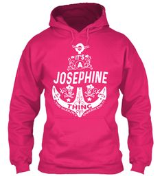It's A Josephine Thing Name Shirt Heliconia Sweatshirt Front