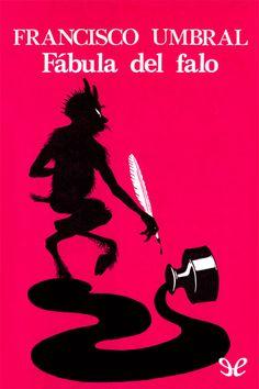 epublibre - Fábula del falo Erotica, Movies, Movie Posters, Essayist, Reading, Libros, Life, Film Poster, Films