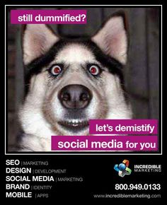 If this social media thing has your head spinning, you can stop and let us spin our heads for you. http://www.incrediblemarketing.com