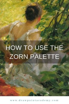 The Zorn Palette – What It Is And How You Can Use It. The Zorn palette refers to a palette of colors attributed to the great Swedish artist, Anders Zo. Art Lessons, Watercolor Art, Art Painting, Art Instructions, Motivational Art, Oil Painting, Art, Portrait Painting, Painting Lessons