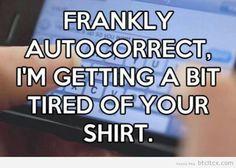 autocorrect :)