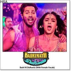 http://hindisingalong.com/badri-ki-dulhania-with-female-vocals-badrinath-ki-dulhania.html  Name of Song - Badri Ki Dulhania (With Female Vocals) Album/Movie Name - Badrinath Ki Dulhania Name Of Singer(s) - Dev Negi, Neha Kakkar, Monali Thakur, Ikka Singh, Rajnigandha Shekhawat Released in Y...