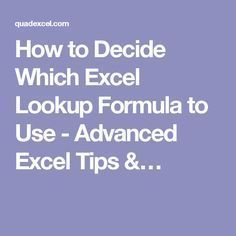 How to Decide Which Excel Lookup Formula to Use - Advanced Excel Tips &…