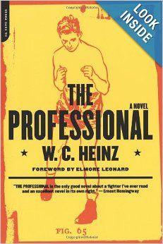 The Professional: W.c. Heinz, Elmore Leonard: 9780306810589: Amazon.com: Books