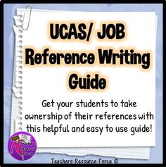 UCAS / Job Reference Writing Guide by TeachersResourceForce - UK Teaching Resources - TES