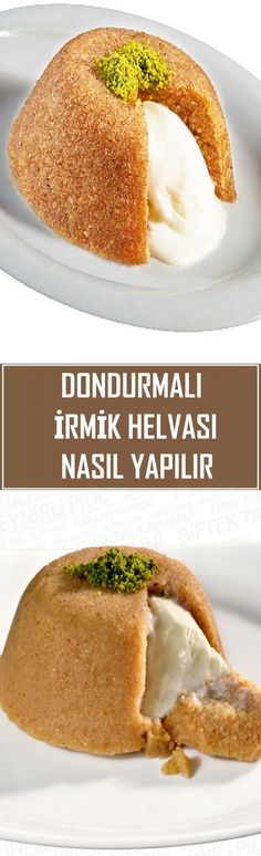 How to Make Semolina Halva with Ice Cream – Edilin&Barbara Turkish Recipes, Ethnic Recipes, Food Decoration, Beautiful Cakes, Tapas, Deserts, Dessert Recipes, Food And Drink, Cooking Recipes