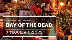"6 Tequila Drinks for The Day of Dead Día de los Muertos, often mistakenly referred to as ""Hispanic Halloween"", is a Mexican holiday that starts on November"