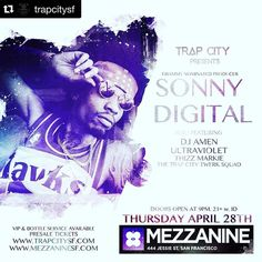 #Repost @trapcitysf with @repostapp.  Tickets on sale now: www.trapcitySF.com @sonnydigital @djamen3000 @djultraviolet #sonnydigital #sanfrancisco #sf #bayarea #mezzaninesf #trapcity #trapmusic #trapcitysf #trapcitytwerksquad #trapstep #hiphop #rapmusic #clublife #clubscene #clubbing #westcoast #nightlife #party #106kmel #metroboomin #club #edm #edmtrap #bass #bassmusic #turnup #dancing #hiphop #50onmywrist by smokahont_ass