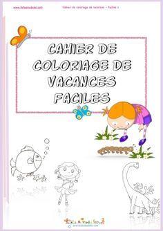 Pdf Gratuits 3 Cahiers De Coloriages De Vacances Pdf Cahier De Coloriage Cahier De Vacances Gratuit Coloriage A Imprimer