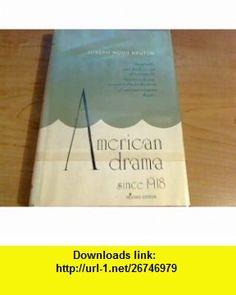 American Drama Since 1918 Joseph Wood Krutch ,   ,  , ASIN: B00404LYDE , tutorials , pdf , ebook , torrent , downloads , rapidshare , filesonic , hotfile , megaupload , fileserve