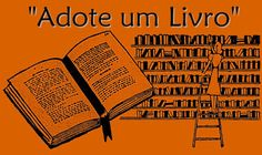 """Projeto Livro Livre - Iba Mendes: Campanha """"Adote um Livro"""""""