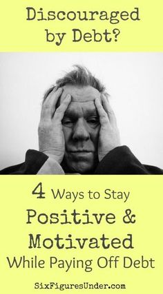 Great ways to stay positive and motivated while paying off debt. The comments have some more wonderful ideas! debt strategies, pay off debt, how to pay off debt #debt