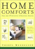 Home Comforts: The Art and Science of Keeping House.  Best home care book ever!!
