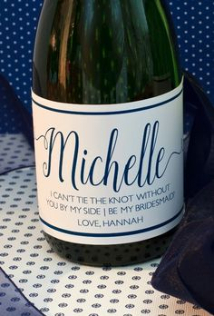 I Can't Tie the Knot Without You Mini Champagne Label. Bridesmaid Invite. Custom Bridesmaid Proposal Gift. Say I Do Without You Bottle Label. Bridal Party Invitation Ideas. Bridesmaid Gift Ideas