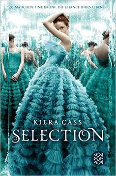 Selection: Amazon.de: Kiera Cass, Angela Stein: Bücher
