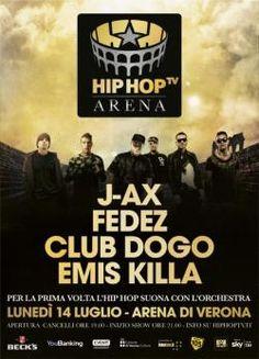 Hip Hop Tv Arena: Club Dogo, J-Ax, Fedez ed Emis Killa il 14 luglio a Verona