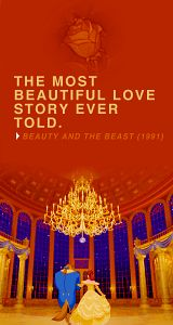 The Most Beautiful Love Story Ever Told- Beauty and The Beast