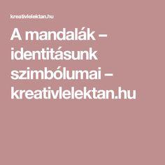 A mandalák – identitásunk szimbólumai – kreativlelektan.hu