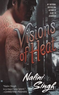 Vision of Heat by Nalini Singh