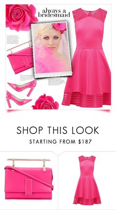 """""""Always A Bridesmaid"""" by mmk2k ❤ liked on Polyvore featuring Marcel Seraphine, Ted Baker, Sophia Webster, BridesMaid, Pink, dress and alwaysabridesmaid"""