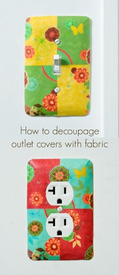 How to decoupage outlet covers and light switch plates with Mod Podge! It's so easy - brighten up a room in minutes.