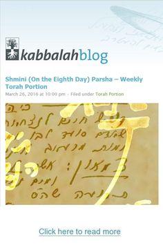 Shmini (On the Eighth Day) Parsha – Weekly Torah Portion http://www.kabbalahblog.info/2016/03/shmini-on-the-eighth-day-parsha-weekly-torah-portion-3/