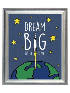 Dream Big Little One Outer Space Nursery Digital Print Art, Alphabet Print for Baby Boy, Wall Art Decor, Digital Typography | $5.00 | 8x10