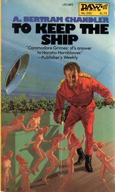 H.R. VAN DONGEN - To Keep the Ship by A. Bertram Chandler - 1976 DAW Books