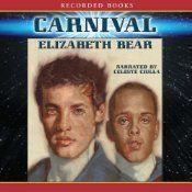 Carnival - Elizabeth Bear